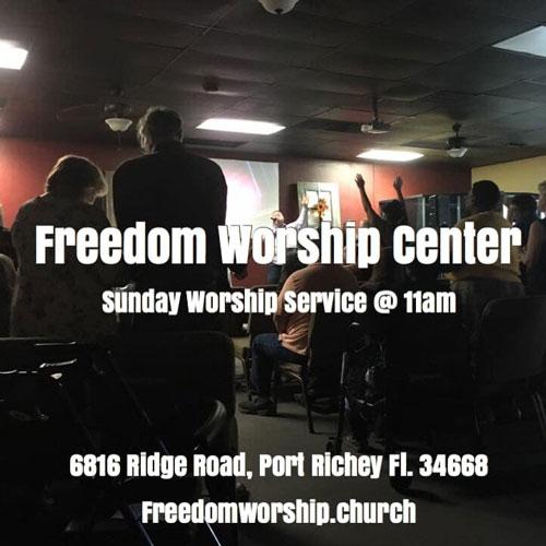 Sunday Worship Service Port Richey FL Freedom Worship Center with Pastor Les Norris Jr