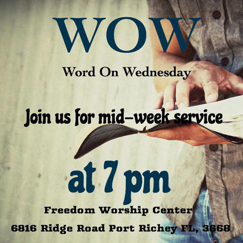 Bible Teaching - Word on Wednesday Port Richey FL Freedom Worship Center with Pastor Les Norris Jr